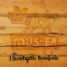 The Ukonhattu sessions - Musher